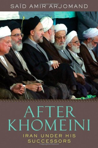 9780195391794: After Khomeini: Iran Under His Successors