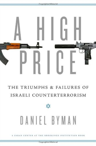 9780195391824: A High Price: The Triumphs and Failures of Israeli Counterterrorism (Saban Center at the Brookings Institution Books)