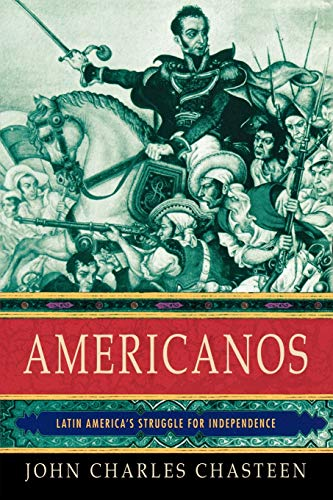 9780195392364: Americanos: Latin America's Struggle for Independence (Pivotal Moments in World History)
