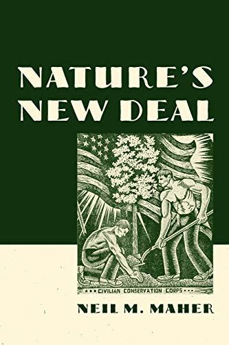 9780195392418: Nature's New Deal: The Civilian Conservation Corps and the Roots of the American Environmental Movement