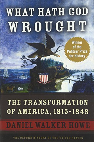 9780195392432: What Hath God Wrought: The Transformation of America, 1815-1848