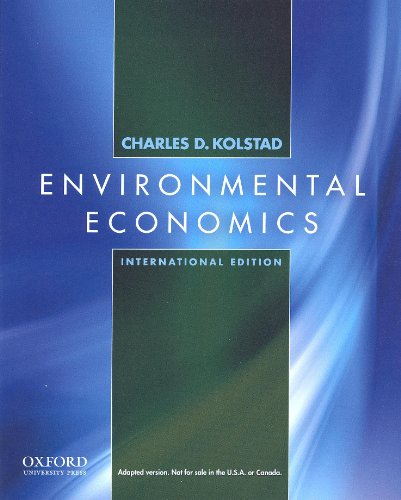 9780195392555: Environmental Economics: International Edition
