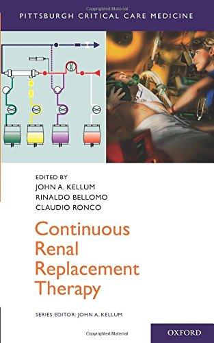 9780195392784: Continuous Renal Replacement Therapy (Pittsburgh Critical Care Medicine)