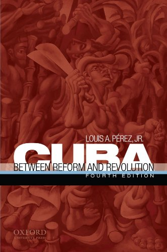 9780195392968: Cuba: Between Reform and Revolution (Latin American Histories)