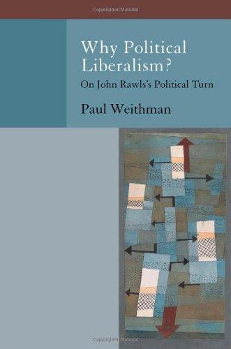 9780195393033: Why Political Liberalism?: On John Rawls's Political Turn (Oxford Political Philosophy)