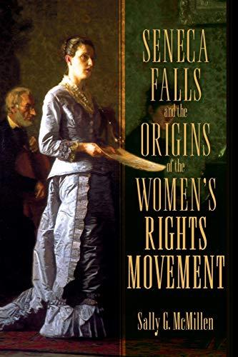 9780195393330: Seneca Falls and the Origins of the Women's Rights Movement