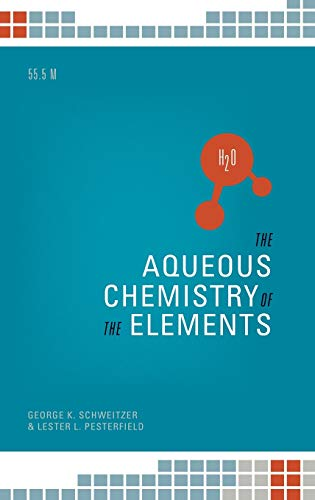 9780195393354: The Aqueous Chemistry of the Elements