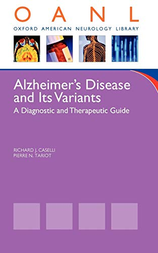 9780195393385: Alzheimer's Disease and Its Variants: A Diagnostic and Therapeutic Guide (Oxford American Neurology Library)