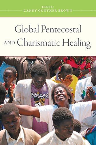 9780195393415: Global Pentecostal and Charismatic Healing