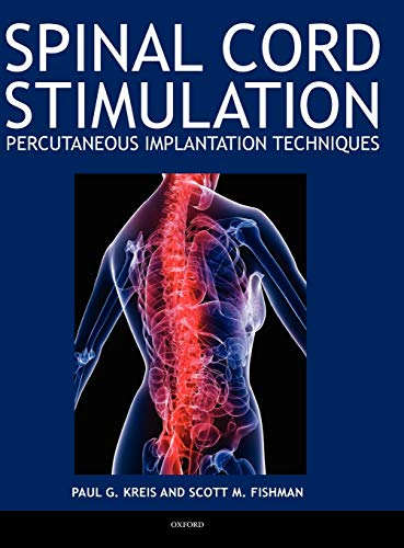 9780195393651: Spinal Cord Stimulation Implantation: Percutaneous Implantation Techniques