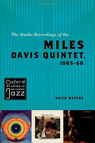 9780195393835: The Studio Recordings of the Miles Davis Quintet, 1965–68 (Oxford Studies in Recorded Jazz)