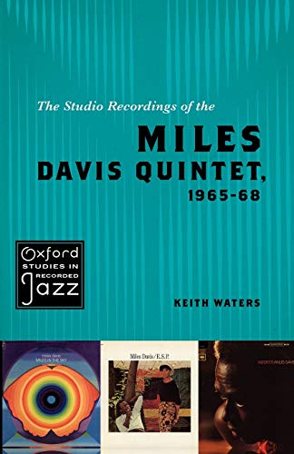 9780195393842: The Studio Recordings of the Miles Davis Quintet, 1965-68 (Oxford Studies in Recorded Jazz)