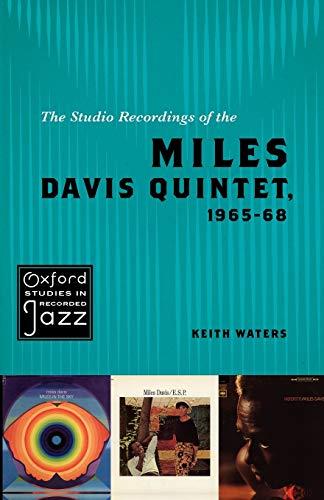 9780195393842: The Studio Recordings of the Miles Davis Quintet, 1965-68 (Oxford Studies in Recorded Jazz)