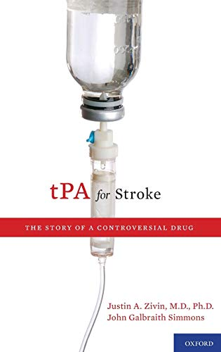 9780195393927: tPA for Stroke: The Story of a Controversial Drug
