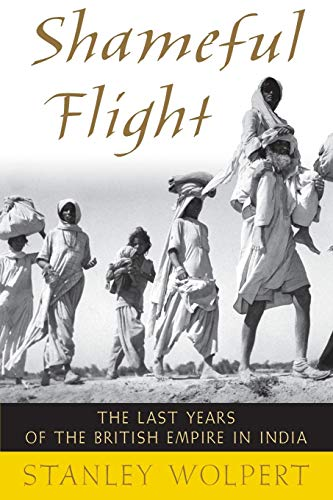 9780195393941: Shameful Flight: The Last Years of the British Empire in India