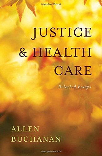 9780195394061: Justice and Health Care: Selected Essays