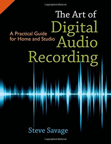 9780195394092: The Art of Digital Audio Recording: A Practical Guide for Home and Studio