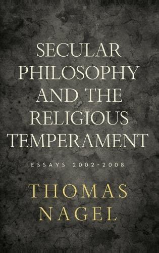 9780195394115: Secular Philosophy and the Religious Temperament: Essays 2002-2008