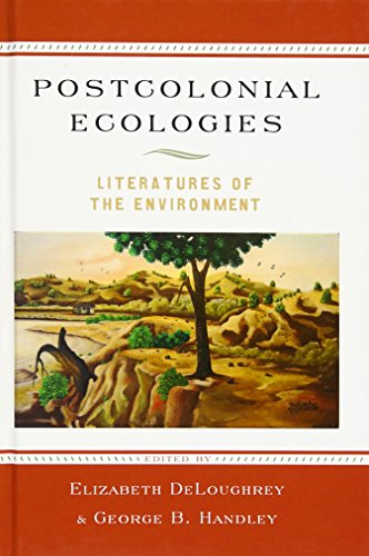 9780195394429: Postcolonial Ecologies: Literatures of the Environment