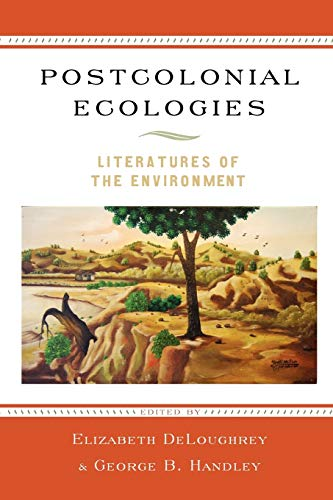 9780195394436: Postcolonial Ecologies: Literatures of the Environment