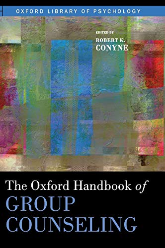 9780195394450: The Oxford Handbook of Group Counseling (Oxford Library of Psychology)
