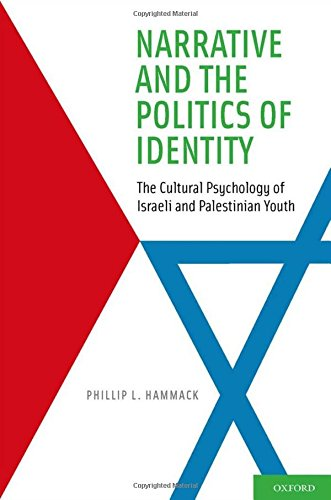 9780195394467: Narrative and the Politics of Identity: The Cultural Psychology of Israeli and Palestinian Youth