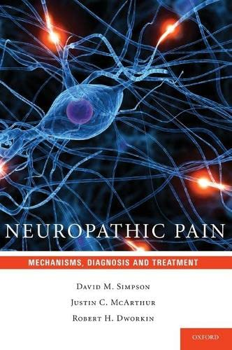 9780195394702: Neuropathic Pain: Mechanisms, Diagnosis and Treatment