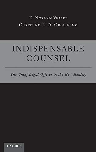 9780195394924: Indispensable Counsel: The Chief Legal Officer in the New Reality