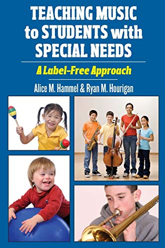 9780195395419: Teaching Music to Students with Special Needs: A Label-Free Approach