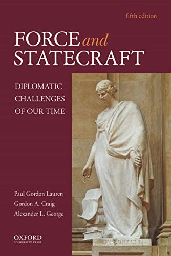 9780195395464: Force and Statecraft: Diplomatic Challenges of Our Time