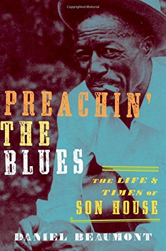 9780195395570: Preachin' the Blues: The Life and Times of Son House