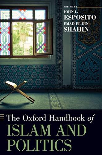 9780195395891: Oxford Handbook of Islam and Politics (Oxford Handbooks)