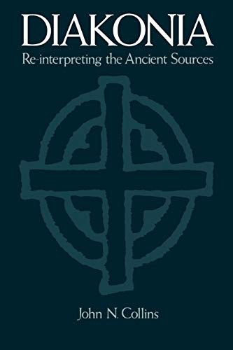 9780195396027: Diakonia: Re-Interpreting the Ancient Sources