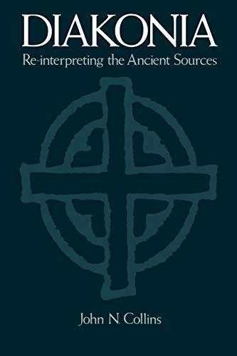 9780195396027: Diakonia: Re-Interpreting the Ancient Sources