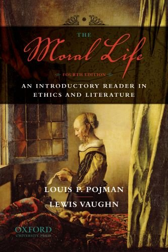 9780195396256: The Moral Life: An Introductory Reader in Ethics and Literature