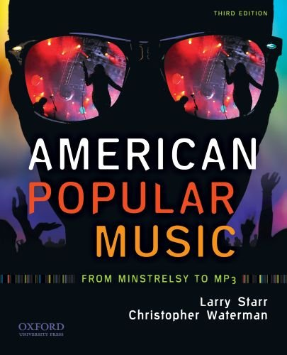 American Popular Music: From Minstrelsy to MP3: Starr, Larry, Waterman,