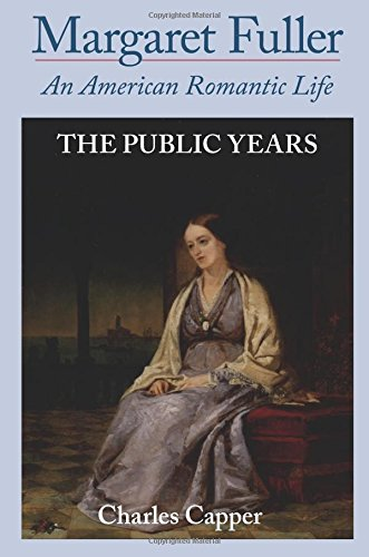 9780195396324: Margaret Fuller: An American Romantic Life, Vol. 2: The Public Years