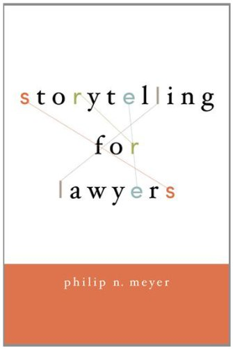 9780195396621: Storytelling for Lawyers