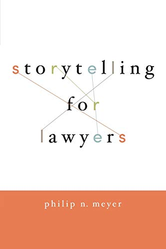 9780195396638: Storytelling for Lawyers