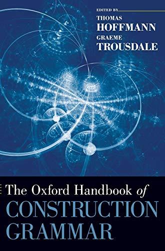 9780195396683: The Oxford Handbook of Construction Grammar (Oxford Handbooks)