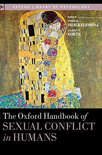 9780195396706: The Oxford Handbook of Sexual Conflict in Humans (Oxford Library of Psychology)