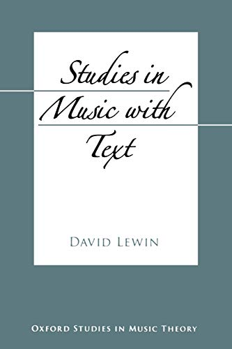 9780195397031: Studies in Music with Text (Oxford Studies in Music Theory)
