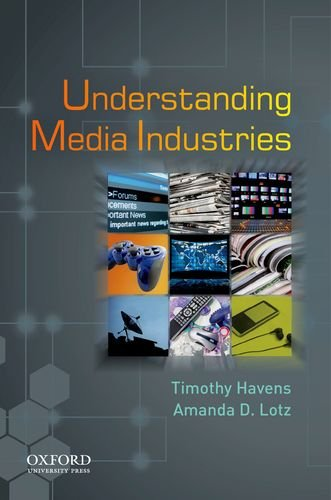 9780195397673: Understanding Media Industries