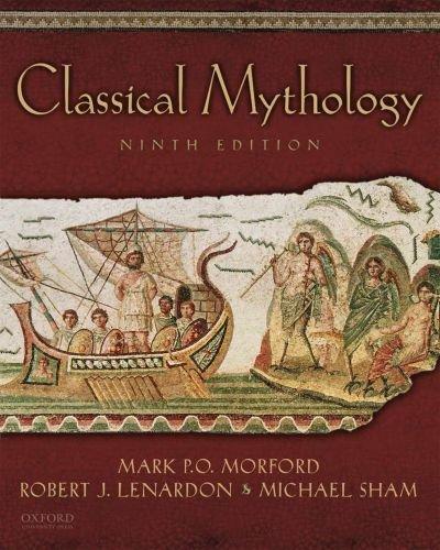 Classical Mythology: Morford, Mark P.O.;