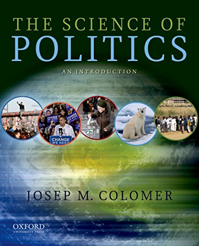 9780195397741: The Science of Politics: An Introduction