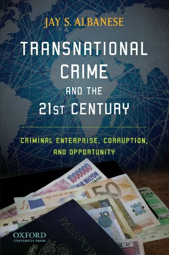 9780195397826: Transnational Crime and the 21st Century: Criminal Enterprise, Corruption, and Opportunity