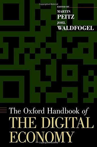 9780195397840: The Oxford Handbook of the Digital Economy (Oxford Handbooks)