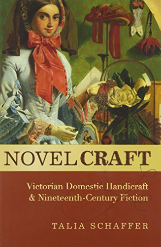 9780195398045: Novel Craft: Victorian Domestic Handicraft and Nineteenth-Century Fiction