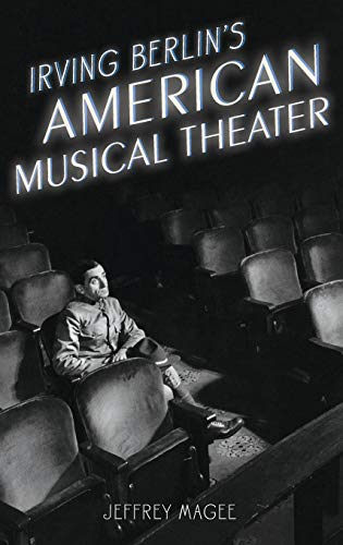 9780195398267: Irving Berlin's American Musical Theater