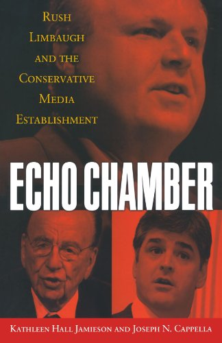 9780195398601: Echo Chamber: Rush Limbaugh and the Conservative Media Establishment